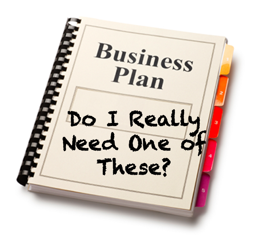 Why do small businesses need a business plan